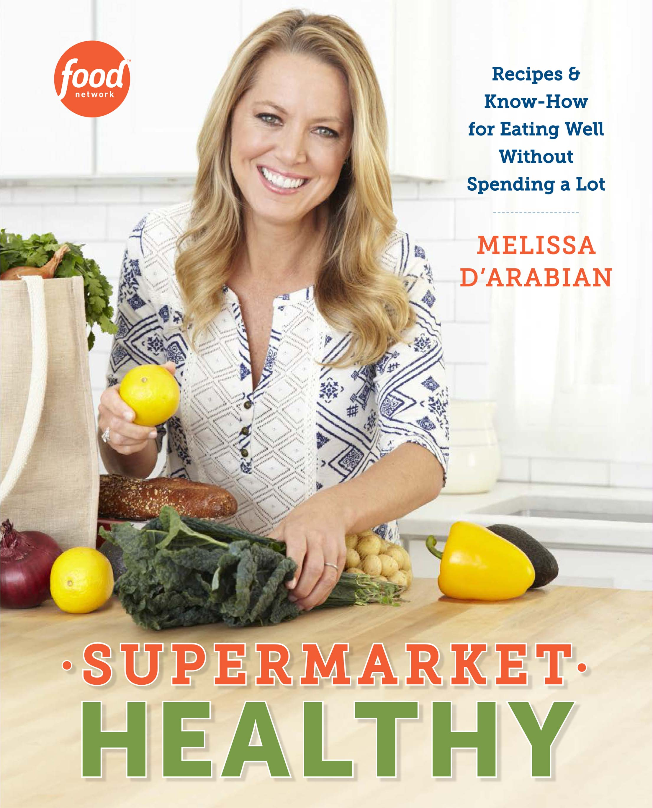 Supermarket healthy new cookbook by melissa darabian supermarket healthy new cookbook by melissa darabian supermarkethealthy melissa darabian forumfinder